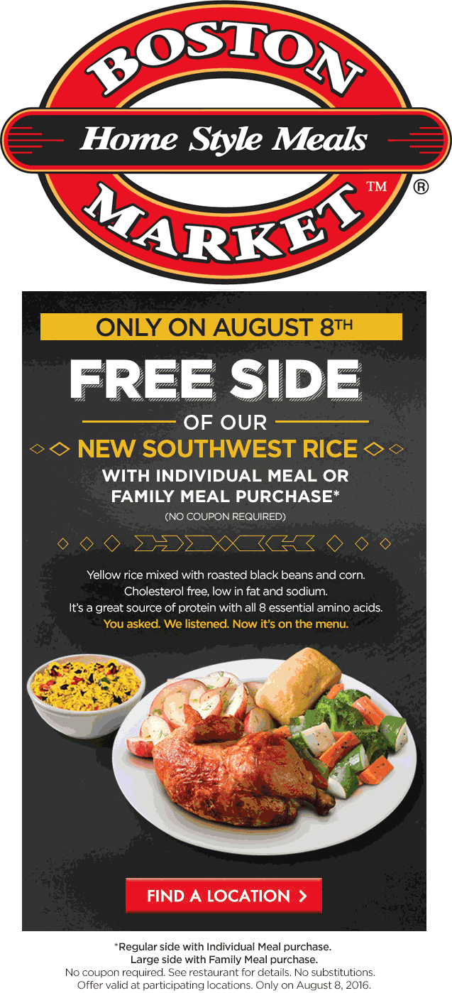 Boston Market Coupon March 2018 Free southwest rice with your meal Monday at Boston Market