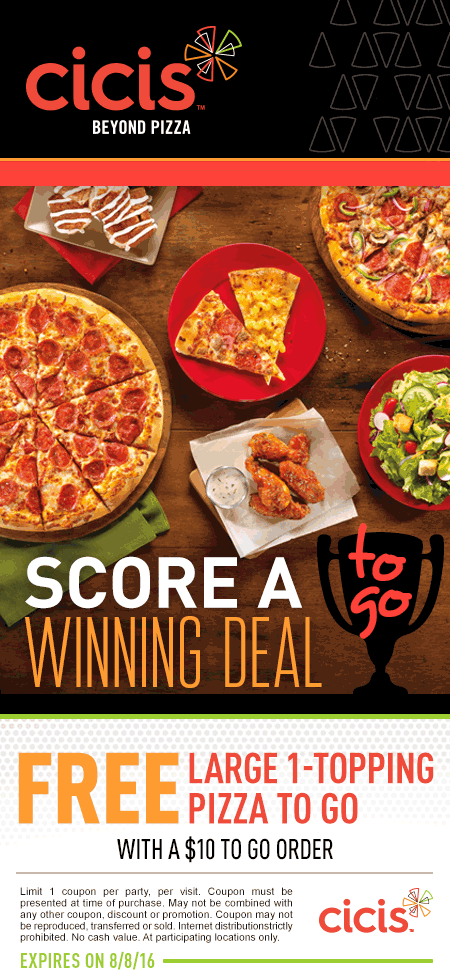 CiCisPizza.com Promo Coupon Free large 1-topping with your $10 to go order at CiCis Pizza