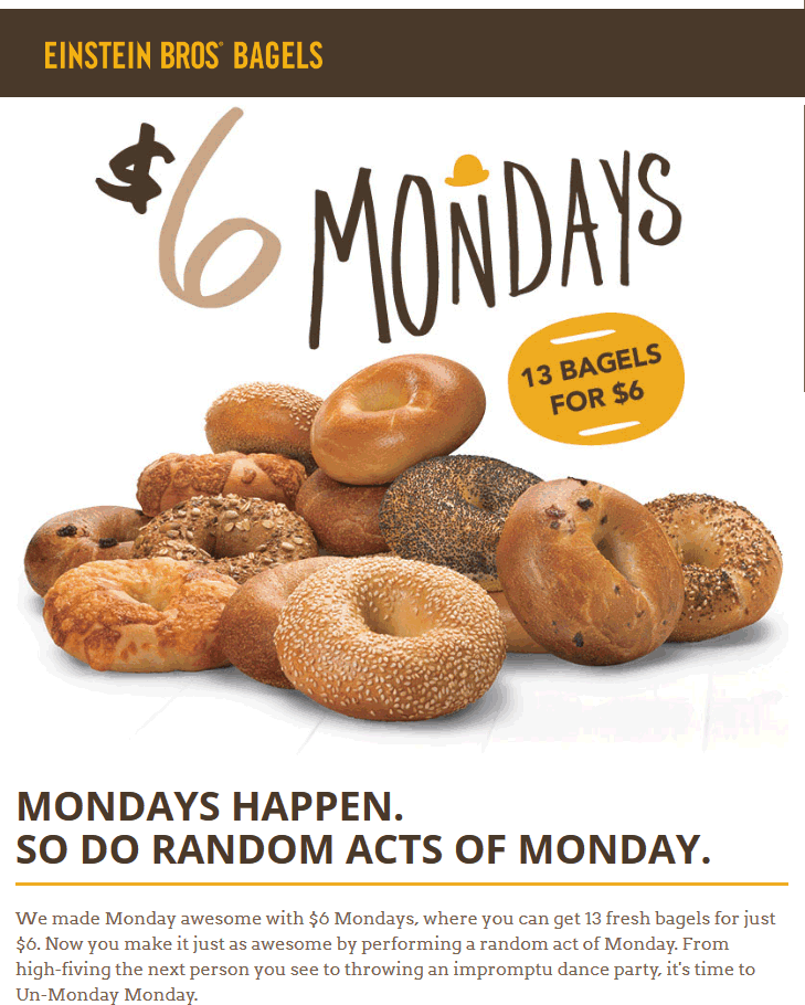 Einstein Bros Bagels Coupon August 2018 13 bagels for $6 Mondays at Einstein Bros Bagels