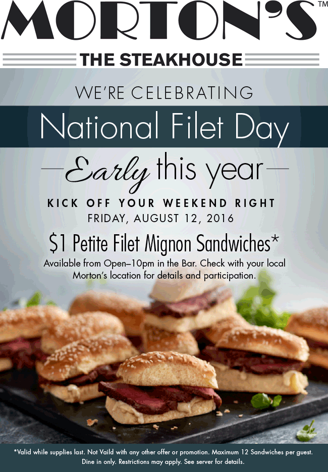 Mortons Coupon November 2017 Filet mignon sliders for $1 buck Friday at Mortons Steakhouse
