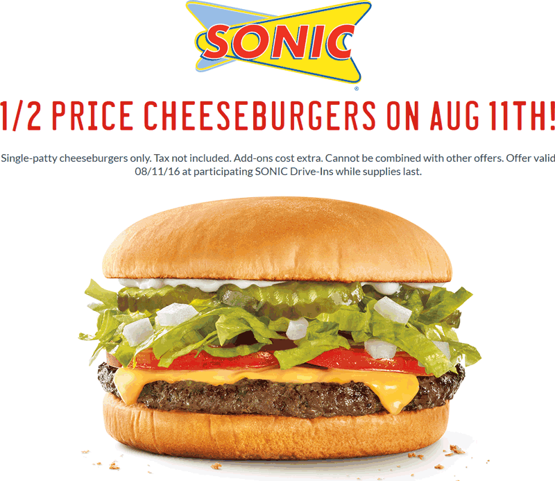 Sonic Drive-In Coupon November 2017 50% off cheeseburgers Thursday at Sonic Drive-In
