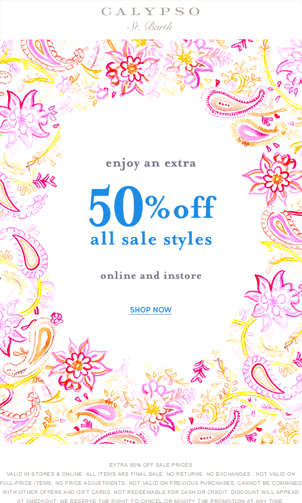 Calypso St. Barth Coupon January 2017 Extra 50% off sale styles at Calypso St. Barth, ditto online