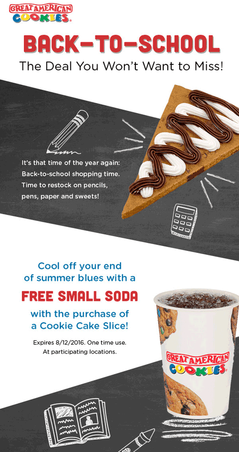 Great American Cookies Coupon January 2017 Free soda with your cookie slice at Great American Cookies
