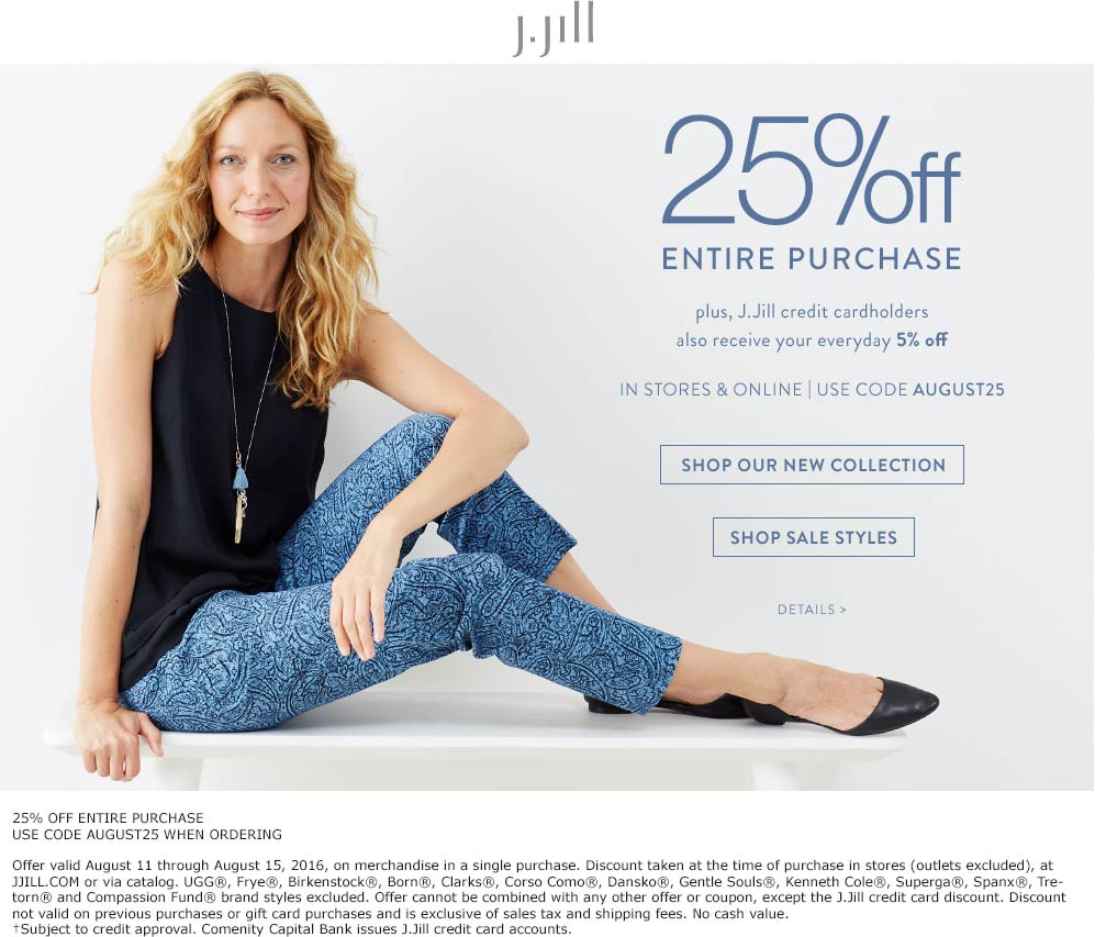 J.Jill Coupon January 2017 25% off at J.Jill, or online via promo code AUGUST25