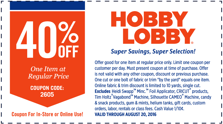 Hobby Lobby Coupon May 2018 40% off a single item at Hobby Lobby, or online via promo code 2605