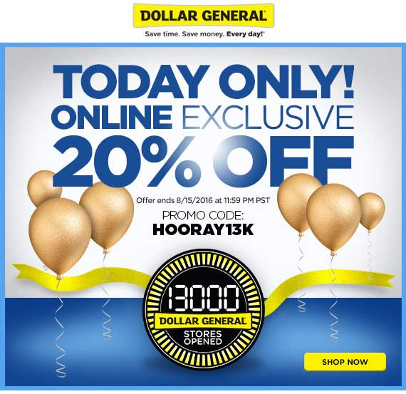 DollarGeneral.com Promo Coupon 20% off online today at Dollar General via promo code HOORAY13K