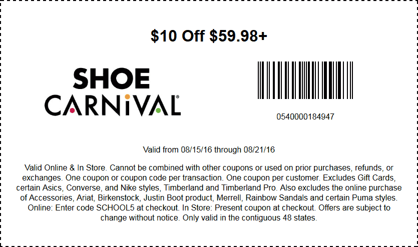 Shoe Carnival Coupon January 2017 $10 off $60 at Shoe Carnival, or online via promo code SCHOOL5