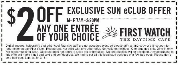First Watch Coupon May 2017 $2 off an entree at First Watch daytime cafe