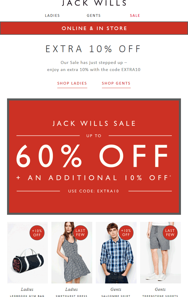 Jack Wills Coupon March 2017 Extra 10% off the 60% sale at Jack Wills, or online via promo code EXTRA10