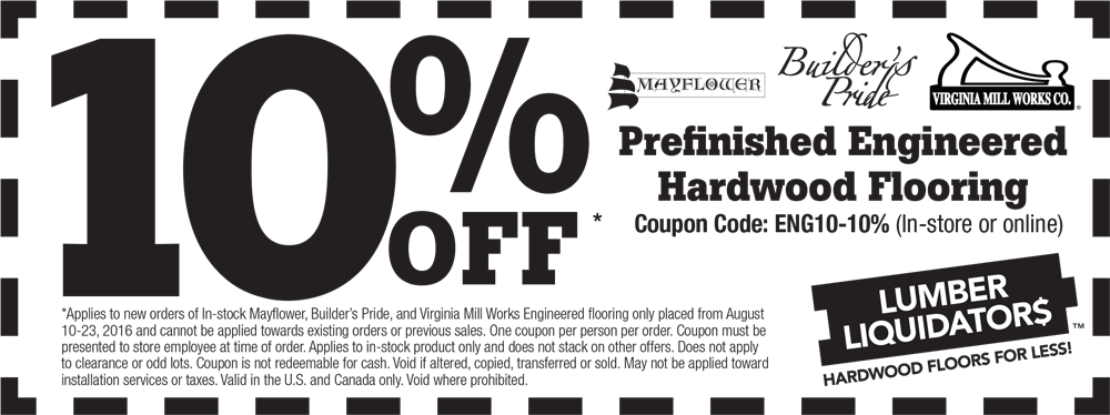 LumberLiquidators.com Promo Coupon 10% off hardwood flooring at Lumber Liquidators, or online via promo code ENG10-10%