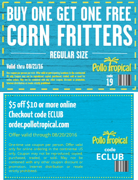 Pollo Tropical Coupon May 2017 $5 off $10 online & second corn fritters free at Pollo Tropical restaurants