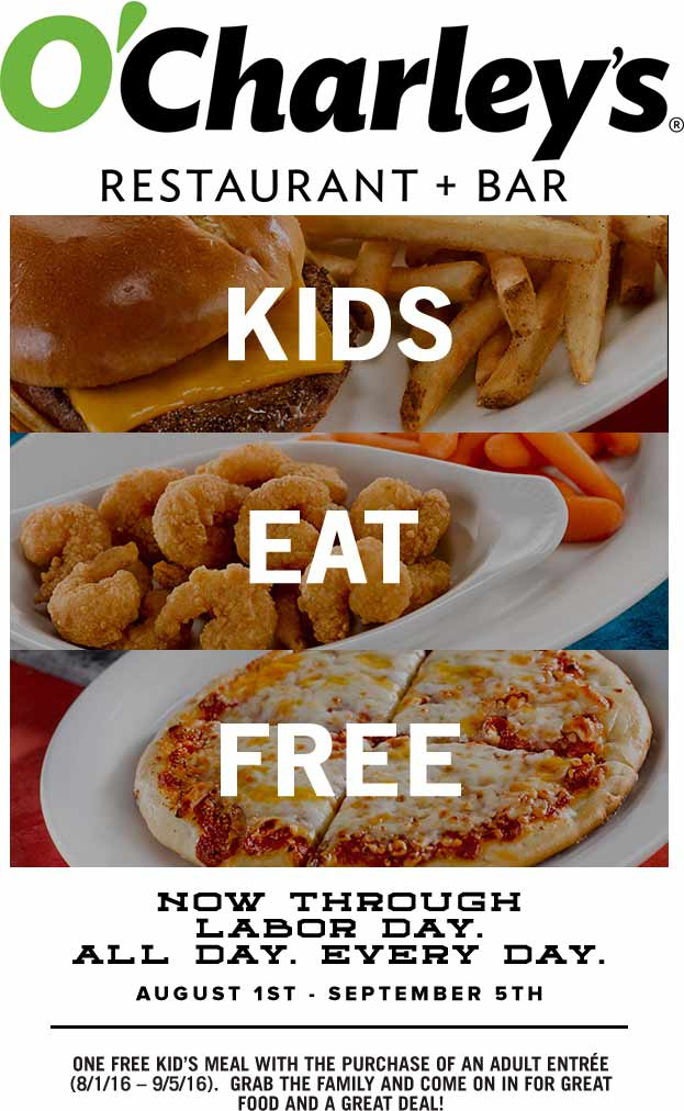 OCharleys.com Promo Coupon Kids eat free with your entree at OCharleys