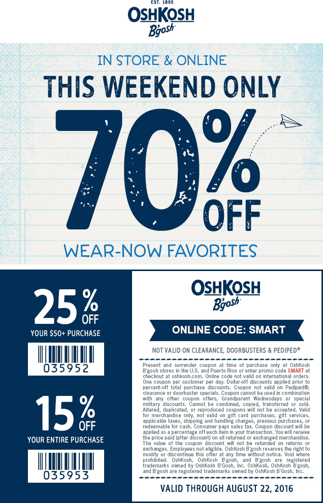 OshKosh Bgosh Coupon March 2017 15-70% off at OshKosh Bgosh, or online via promo code SMART