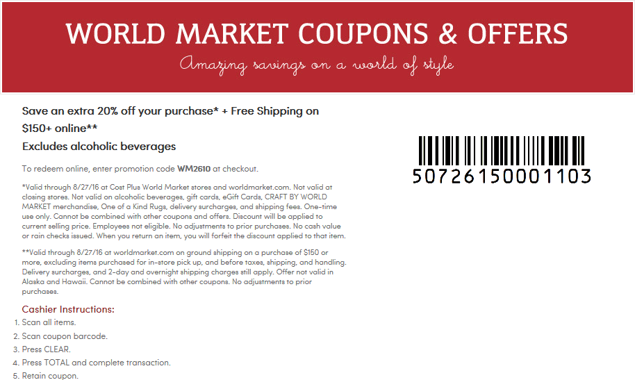 World Market Coupon January 2018 Extra 20% off at World Market, or online via promo code WM2610