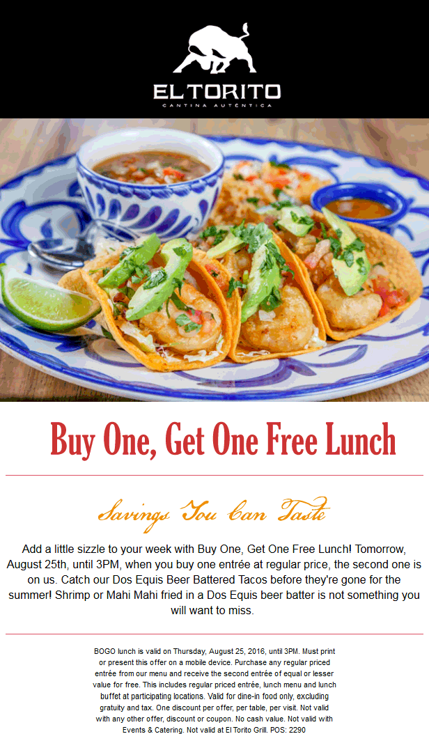 El Torito Coupon September 2017 Second lunch free today at El Torito
