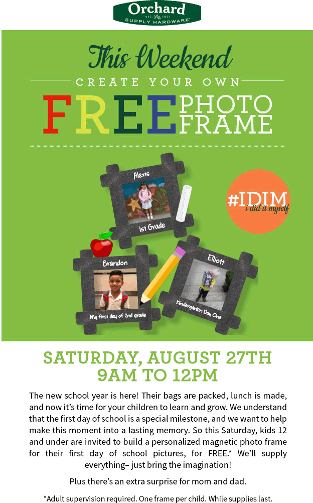OrchardSupplyHardware.com Promo Coupon Kids build a free photo frame Saturday at Orchard Supply Hardware