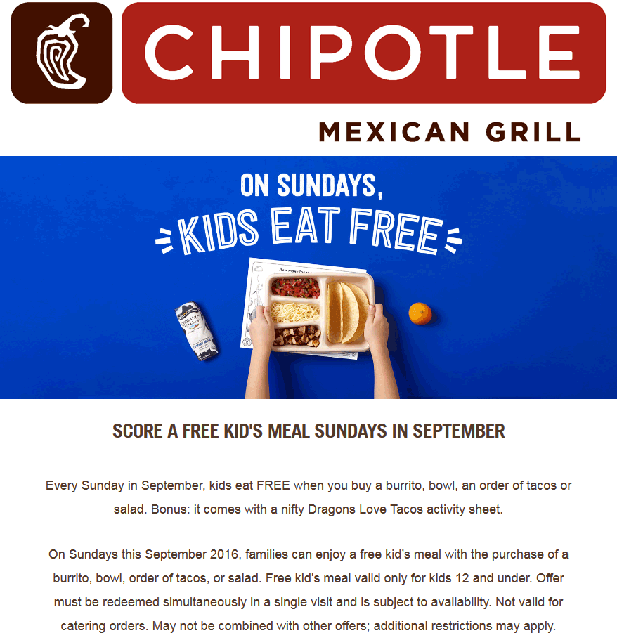 Chipotle Coupon January 2017 Kids eat free with yours Sundays all September at Chipotle