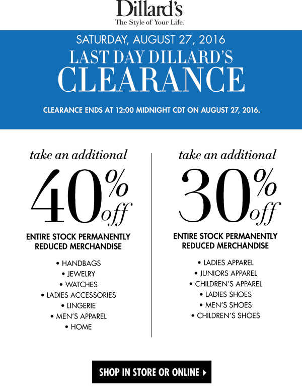 Dillards Coupon May 2017 Extra 30-40% off clearance today at Dillards, ditto online