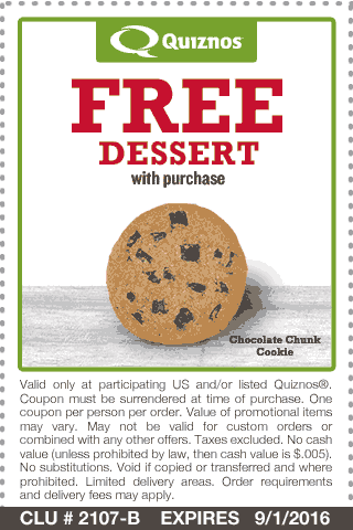 Quiznos Coupon January 2018 Free dessert with any purchase at Quiznos