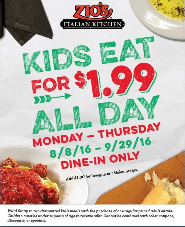 Zios Italian Kitchen Coupon October 2016 $2 kids meals Mon-Thurs at Zios Italian Kitchen