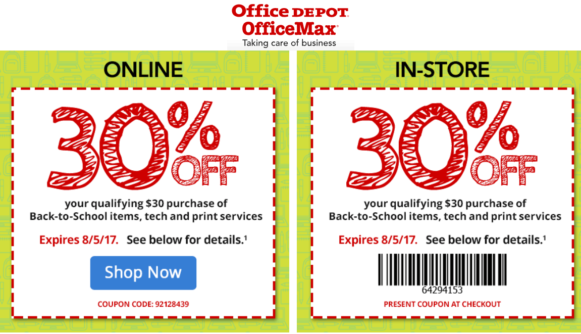 Office Depot Coupon August 2018 30% off $30 on back-to-school items at OfficeMax & Office Depot, or online via promo code 92128439