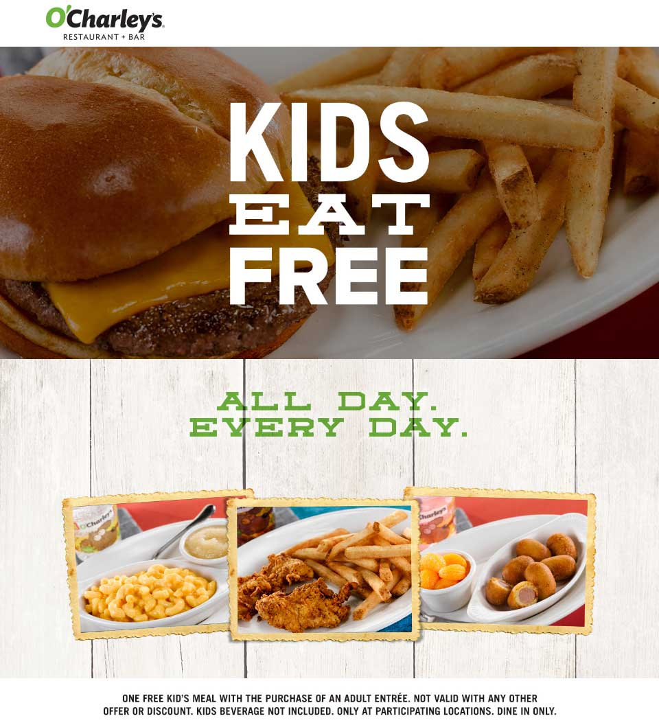OCharleys.com Promo Coupon Kids eat free with your meal at OCharleys