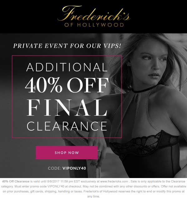 FredericksofHollywood.com Promo Coupon Extra 40% off clearance online at Fredericks of Hollywood via promo code VIPONLY40