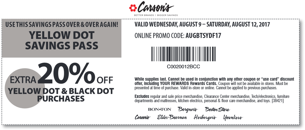 Carsons Coupon August 2017 Extra 20% off clearance at Carsons, Bon Ton & sister stores, or online via promo code AUGBTSYDF17