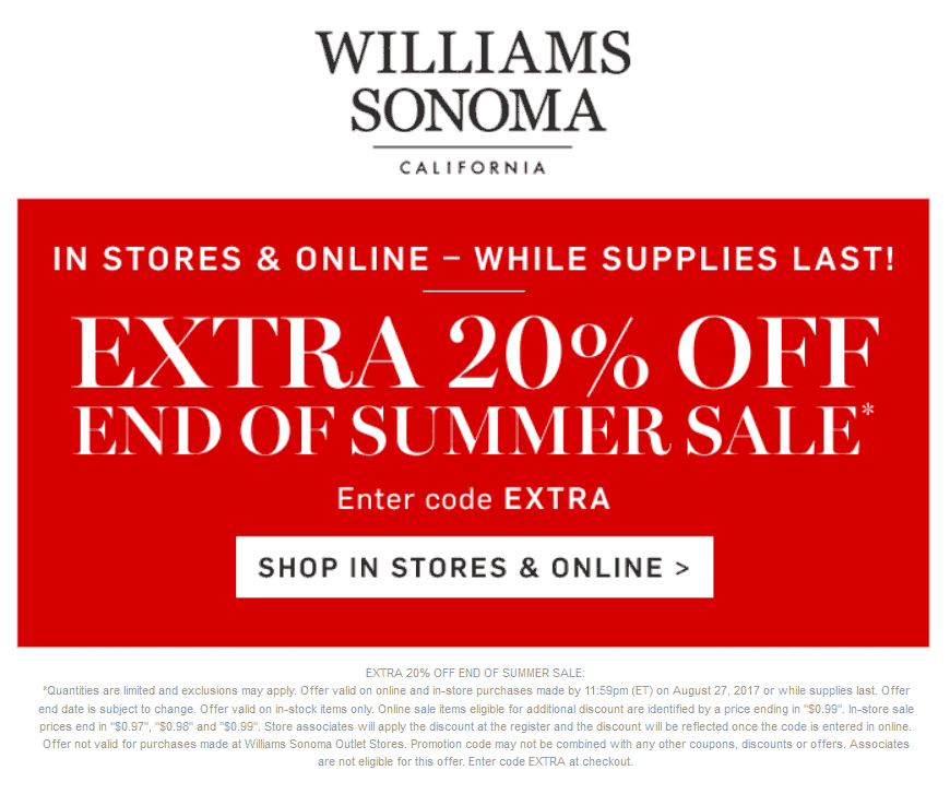 Williams Sonoma Coupon December 2018 Extra 20% off at Williams Sonoma, or online via promo code EXTRA