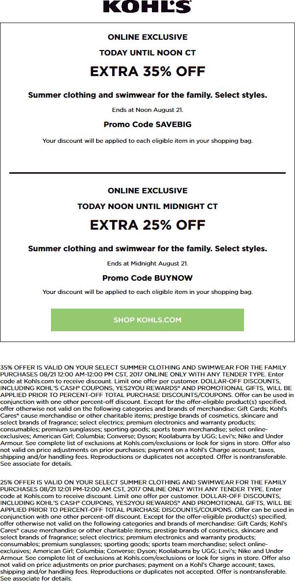 Kohls Coupon October 2018 35% off Summer online today til noon at Kohls via promo code SAVEBIG