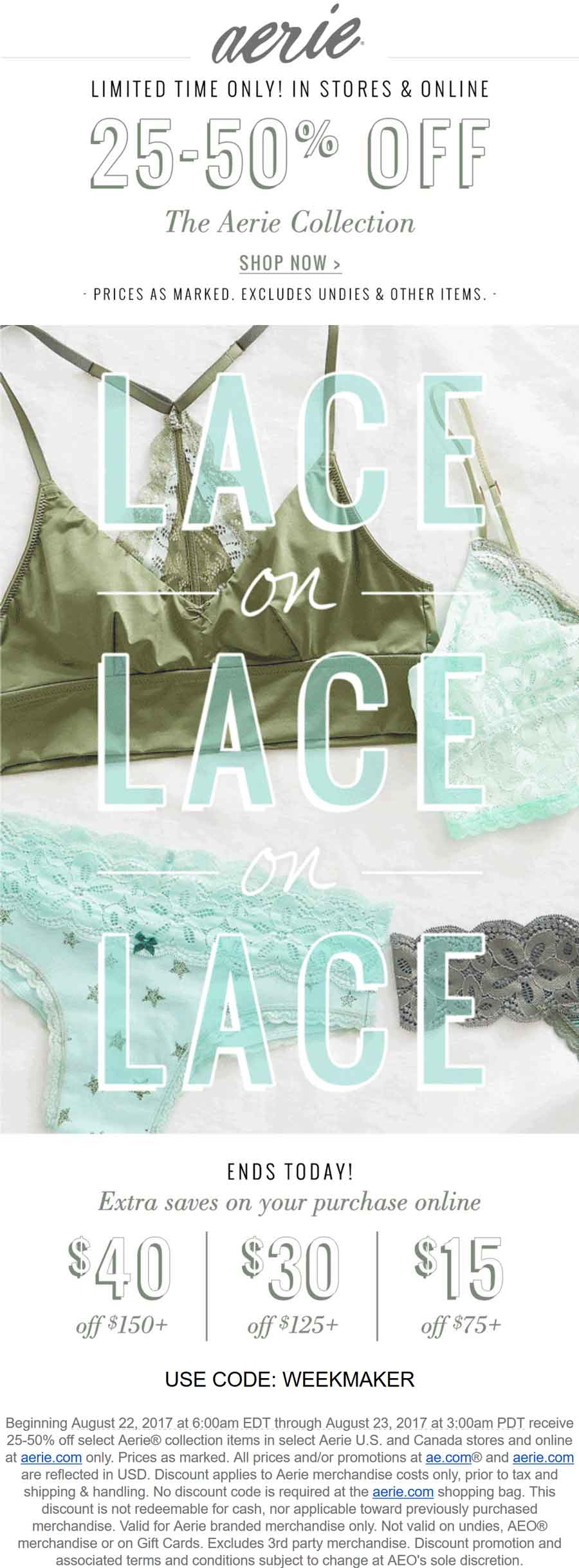 Aerie Coupon March 2019 25-50% off the collection at Aerie, or $15 off $75 & more online via promo code WEEKMAKER