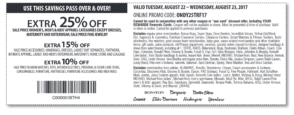 Carsons Coupon August 2018 Extra 25% off sale items today at Carsons, Bon Ton & sister stores, or online via promo code ONDY25TRF17
