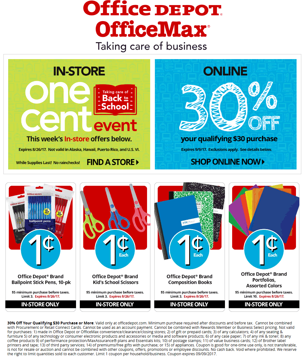Office Depot Coupon October 2017 Various school supplies for a penny at Office Depot & OfficeMax, or 30% off $30 online via promo code 30592498