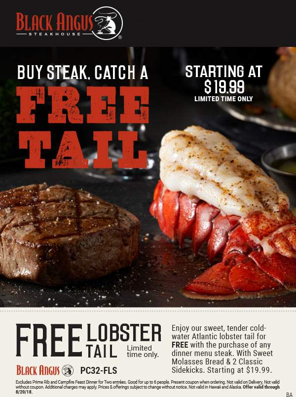Black Angus Coupon August 2018 Free lobster with your steak at Black Angus restaurants