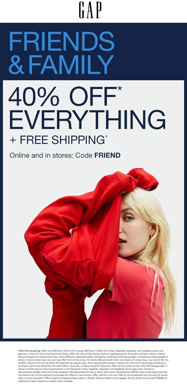 Gap Coupon August 2018 40% off everything at Gap, or online via promo code FRIEND