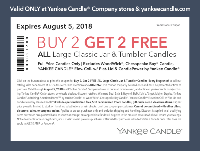 Yankee Candle Coupon August 2018 4-for-2 on candles at Yankee Candle, or online via promo code AUGB2G2