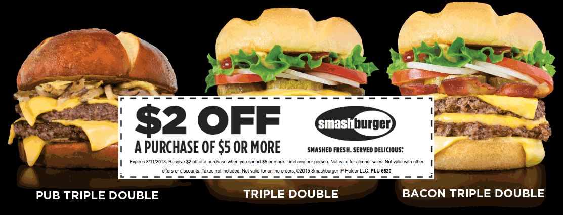 Smashburger Coupon August 2018 $2 off $5 at Smashburger restaurants