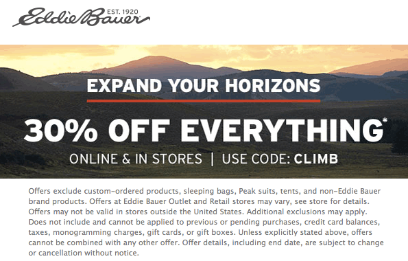 Eddie Bauer Coupon March 2019 30% off everything at Eddie Bauer, or online via promo code CLIMB
