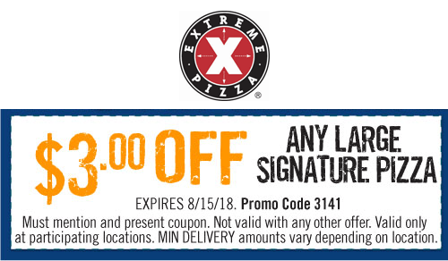 Extreme Pizza Coupon March 2019 $3 off a large at Extreme Pizza