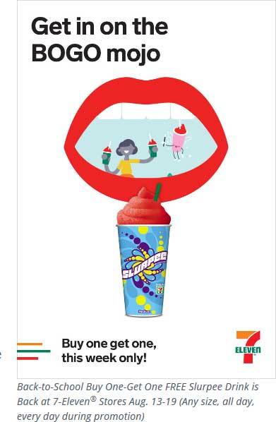 7-Eleven.com Promo Coupon Second slurpee free at 7-Eleven