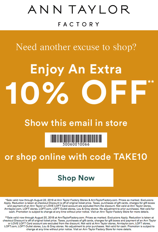 AnnTaylorFactory.com Promo Coupon Extra 10% off at Ann Taylor Factory, or online via promo code TAKE10