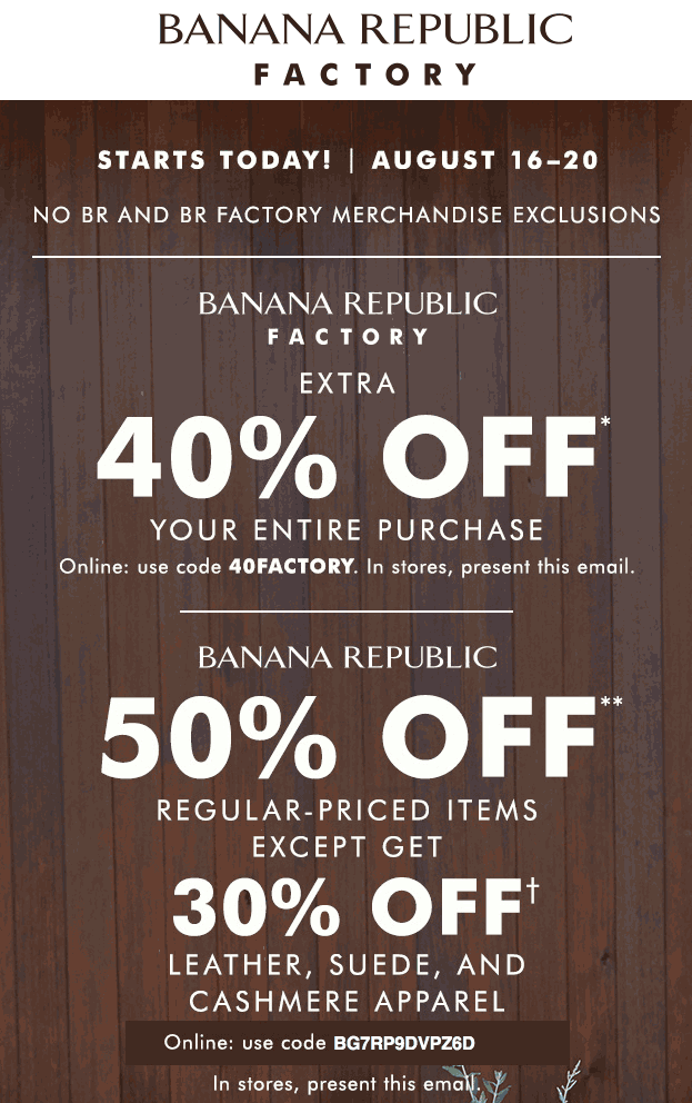 BananaRepublic.com Promo Coupon 50% off at Banana Republic & 40% at factory, or online via promo code BG7RP9DVPZ6D