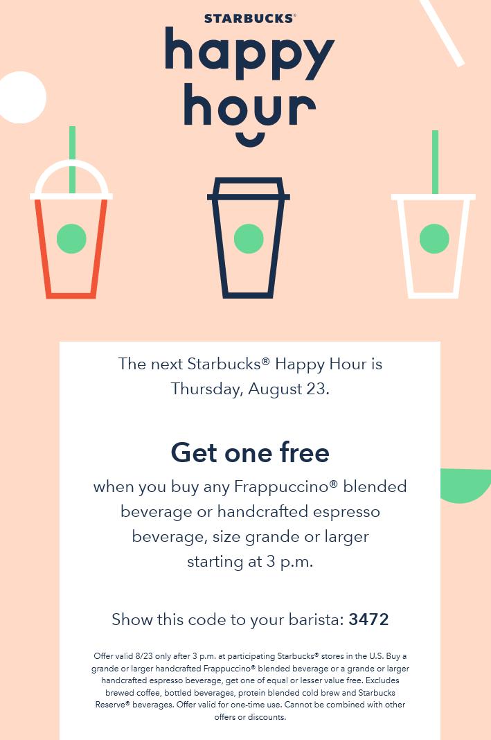 Starbucks Coupon November 2019 Second frappuccino coffee free Thursday at Starbucks