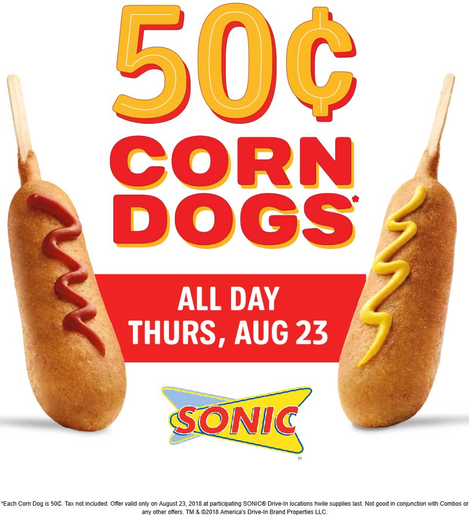 Sonic Drive-In Coupon November 2019 .50 cent corn dogs Thursday at Sonic Drive-In restaurants