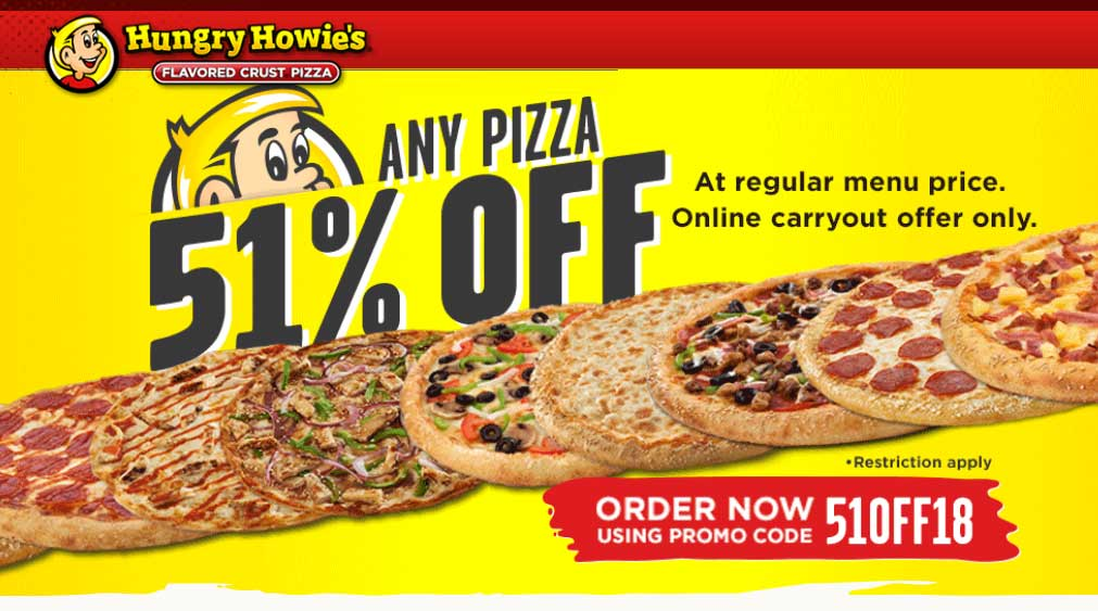 Hungry Howies Coupon November 2019 51% off pizza at Hungry Howies via promo code 51OFF18