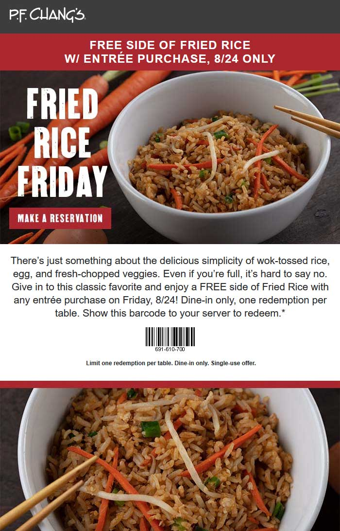 P.F. Changs Coupon November 2019 Free fried rice with your entree today at P.F.Changs