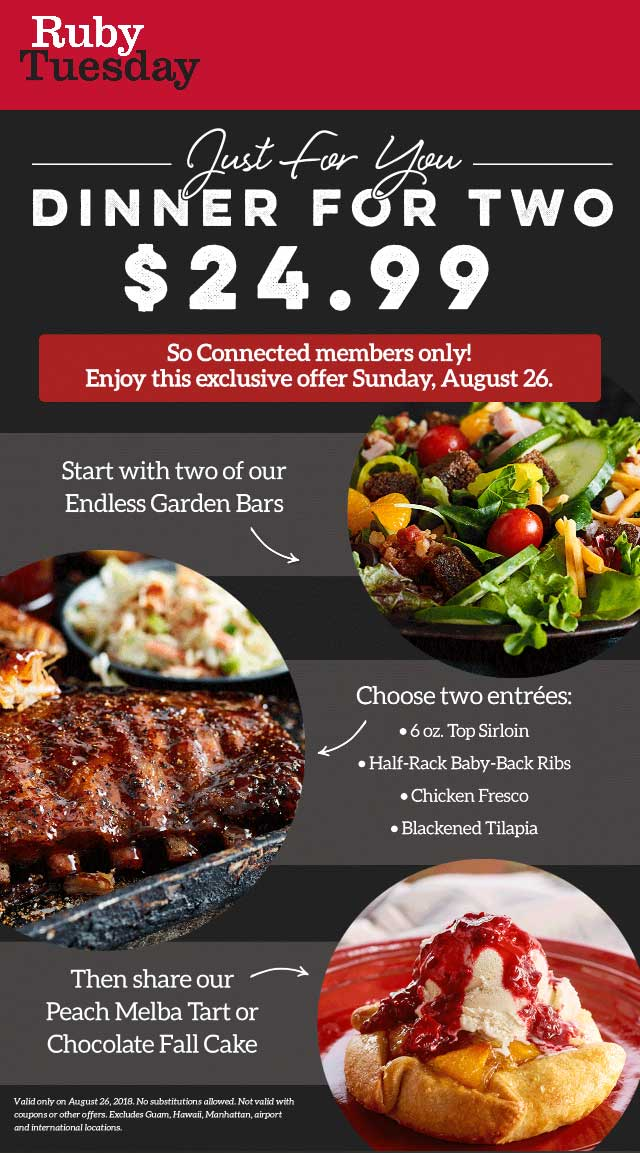 Ruby Tuesday Coupon November 2019 2 steaks + 2 endless garden bars + dessert = $25 today at Ruby Tuesday