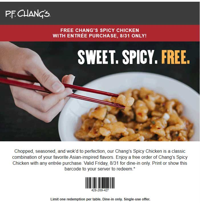 P.F. Changs Coupon May 2019 Free spicy chicken with your entree today at P.F. Changs restaurants