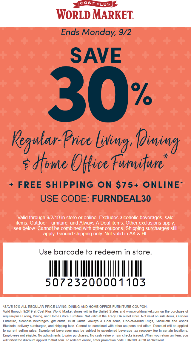 World Market Coupon September 2019 30% off furniture at Cost Plus World Market, or online via promo code FURNDEAL30