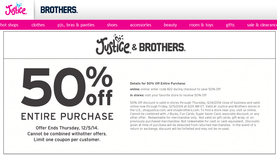 Justice Coupon March 2017 50% off everything at Justice & Brothers, or online via promo code 822
